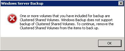 Windows Server Backup - not for CSV